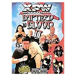 XPW - Baptized In Blood Vol.2 2001
