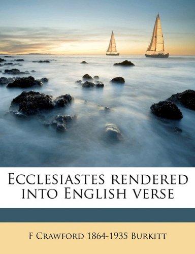 Ecclesiastes rendered into English verse