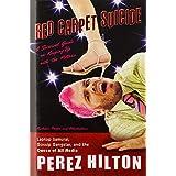 Red Carpet Suicideby Perez Hilton