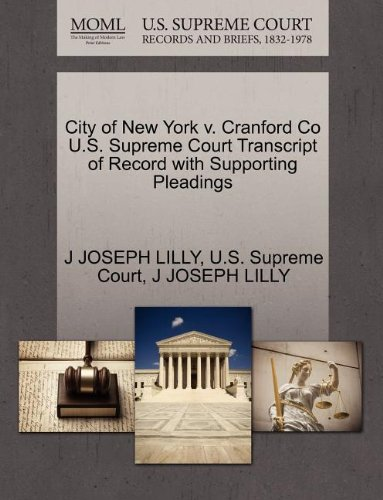 City of New York v. Cranford Co U.S. Supreme Court Transcript of Record with Supporting Pleadings