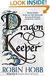 Dragon Keeper (The Rain Wild Chronicl...