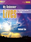 My Redeemer Lives: A Resurrection Celebration for Piano (Sacred Piano) (1429129964) by Michael Cox