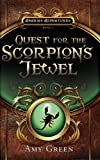 img - for Quest for the Scorpion's Jewel (Amarias Adventures) book / textbook / text book
