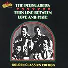 Thin Line Between Love & Hate: Golden Classics (US Release)