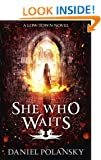 She Who Waits (Low Town)