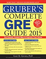 Gruber's Complete GRE Guide 2015, 4th Edition Front Cover