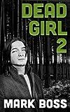 Dead Girl 2:  Fader Boy