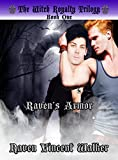 img - for Raven's Armor (The Witch Royalty Trilogy Book 1) book / textbook / text book