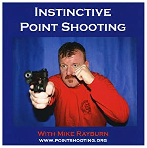 Instinctive Point Shooting with Mike Rayburn