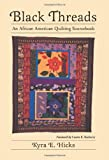 Black Threads: An African American Quilting Sourcebook