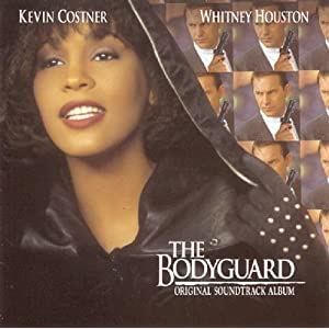 choice choice Whitney Houston in Bodyguard