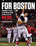 img - for For Boston: From Worst to First, the Improbable Dream Season of the 2013 Red Sox book / textbook / text book