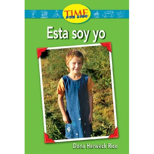 Esta soy yo: Emergent (Nonfiction Readers) Dona Herweck Rice