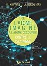 De l'atome imaginé à l'atome découvert : Contre le relativisme par Klein