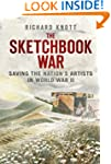 The Sketchbook War: Saving the Nation...