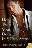 How to Train Your Dom in Five Easy Steps