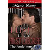 Lust in the First Degree [The Andersons 4] (Siren Publishing Classic)
