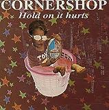Cornershop Hold on It Hurts