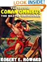 The Second Conan Omnibus: The Master Swordsman