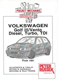 Volkswagen Golf III/Vento, Diesel and Turbodiesel from 1991 (Pocket Mechanic)
