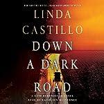 Down a Dark Road: A Kate Burkholder Novel | Linda Castillo