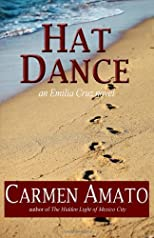 Hat Dance: An Emilia Cruz Novel