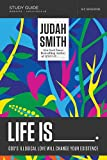 Judah Smith Life Is _____ Study Guide with DVD: God's Illogical Love Will Change Your Existence