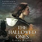 The Hallowed Ones (       UNABRIDGED) by Laura Bickle Narrated by Nora Hunter