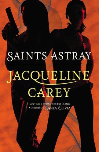 Saints Astray (Santa Olivia)