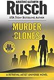 A Murder of Clones: A Retrieval Artist Universe Novel: Book Three of the Anniversary Day Saga: Volume 10
