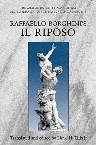 Raffaello Borghini's Il Riposo (Lorenzo Da Ponte Italian Library)