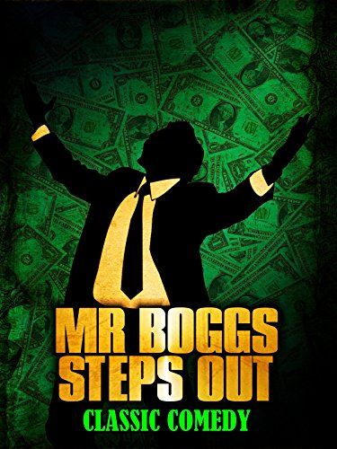 Mr Boggs Steps Out: Classic Comedy