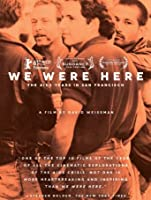 We Were Here [HD]