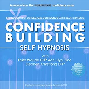 Confidence Building Hypnosis CD: Increased Self Esteem and Confidence with Self Hypnosis