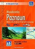 Hikeline Wanderführer Paznaun, Wandern in der Silvretta, der Verwall- und Samnaungruppe, Wanderführer und Karte, 1:35.000, wetterfest
