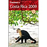 Frommer's Costa Rica 2009 (Frommer's Complete Guides) ~ Eliot Greenspan