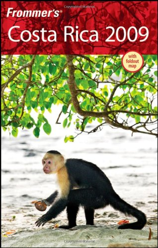Frommer's Costa Rica 2009 (Frommer's Complete Guides)