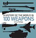 A History of the World in 100 Weapons...