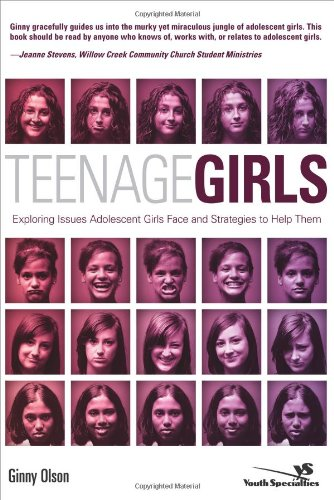 Teenage Girls Exploring Issues Adolescent Girls Face and Strategies to Help Them Youth Specialties310266343