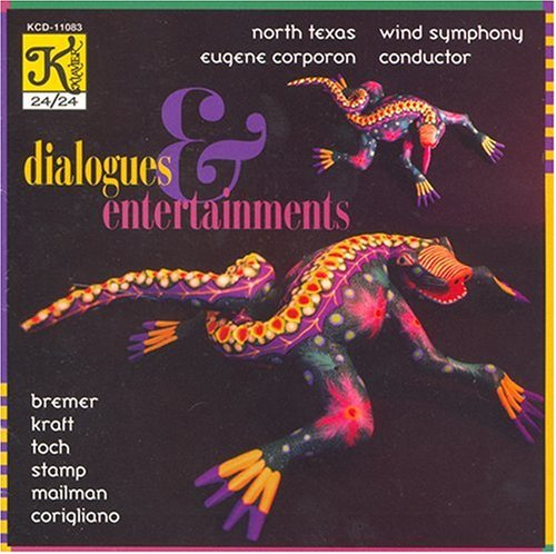 Dialogues & Entertainments by Kraft, Toch and Stamp