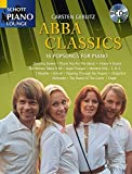 ABBA Classics: 16 Popsongs For Piano. Klavier. Ausgabe mit CD. (Schott Piano Lounge)