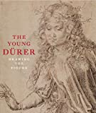 THE YOUNG DURER: Drawing the Figure