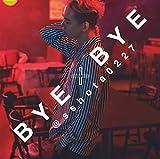 BYE×BYE(初回生産限定盤)(DVD付)