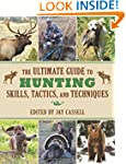 The Ultimate Guide to Hunting Skills,...