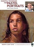 Essential Techniques for Pastel Portraits