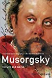 Musorgsky: His Life and Works (Master Musicians (Paperback Oxford)) (0199735522) by Brown, David