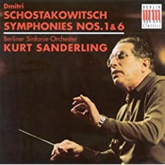 Dmitri Schostakowitsch: Symphonies Nos. 1 and 6 (Berlin Symphony, K. Sanderling)