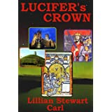 Lucifer's Crown ~ Lillian Stewart Carl