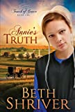 Annies Truth (Touch of Grace, Book 1)