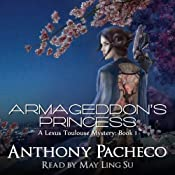 Armageddon's Princess: A Lexus Toulouse Mystery | [Anthony Pacheco]